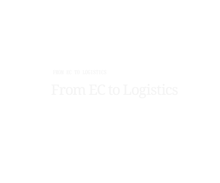 From EC to Logistics
